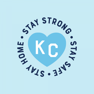 Stay Strong Stay Safe Stay Home KC